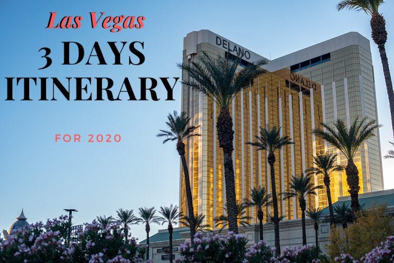 Las Vegas 3 Days Itinerary 2021