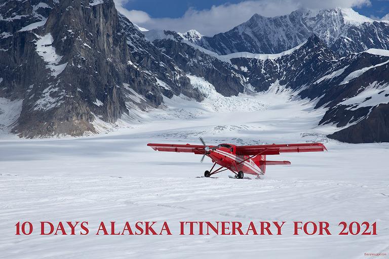10 Days Alaska Itinerary